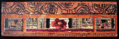"Most Secret and Inviolate Rose. Mosaic collage on wood, finished with multiple coats polyurethane varnish. Hanger fixed on back. 11.5"" w x 3.5"" h. $125.00"